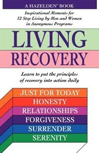 Book Living Recovery: Inspirational Moments For 12 Step Living by Gayle Hazelden Staff