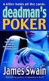 Deadman's Poker: A Novel by James Swain