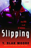 Book Slipping: A Novel by Y. Blak Moore