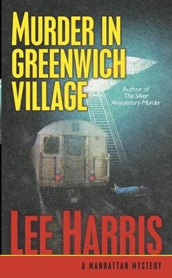 Book Murder in Greenwich Village: A Manhattan Mystery by Lee Harris