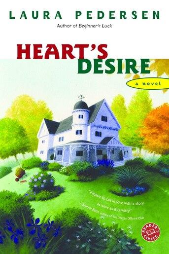 Heart's Desire: A Novel by Laura Pedersen