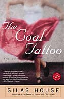 The Coal Tattoo: A Novel de Silas House