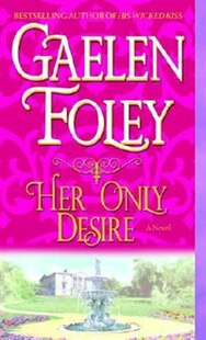 Her Only Desire: A Novel