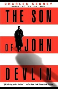 The Son Of John Devlin by Charles Kenney