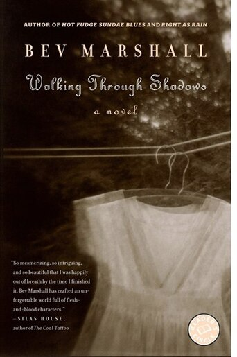 Walking Through Shadows: A Novel by Bev Marshall
