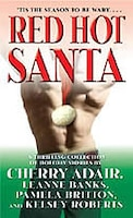 Red Hot Santa: A Thrilling Collection Of Holiday Stories