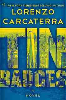 Tin Badges: A Novel by Lorenzo Carcaterra