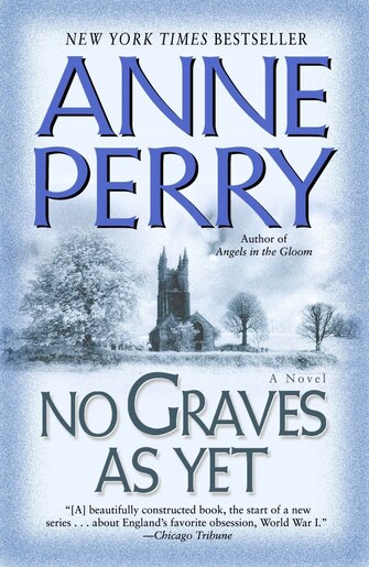 No Graves As Yet: A Novel by Anne Perry