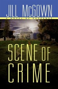 Book Scene Of Crime by Jill McGown