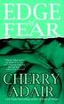 Edge of Fear: A Novel