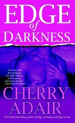 Book Edge Of Darkness: A Novel by Cherry Adair