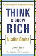 Book Think & Grow Rich: A Latino Choice by Lionel Sosa