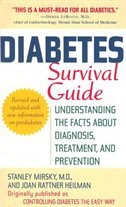 Diabetes Survival Guide: Understanding The Facts About Diagnosis, Treatment, And Prevention by Stanley Mirsky