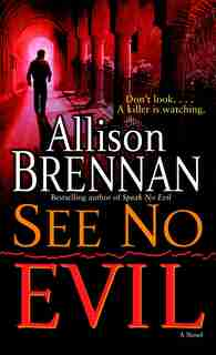 See No Evil: A Novel by Allison Brennan