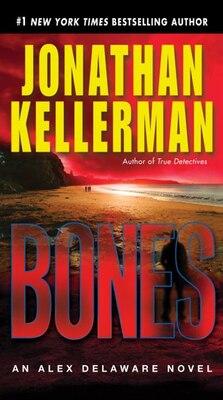 Book Bones: An Alex Delaware Novel by Jonathan Kellerman