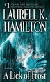 A Lick Of Frost: A Novel by Laurell K. Hamilton