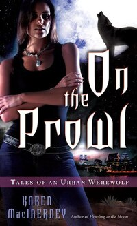 On The Prowl: Tales Of An Urban Werewolf