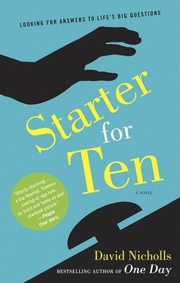 Book Starter for Ten: A Novel by David Nicholls