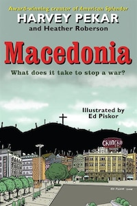 Macedonia: What Does It Take To Stop A War?