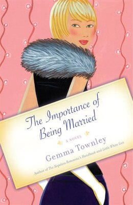 Book The Importance Of Being Married: A Novel by Gemma Townley