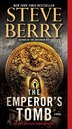 The Emperor's Tomb (with Bonus Short Story The Balkan Escape): A Novel by Steve Berry