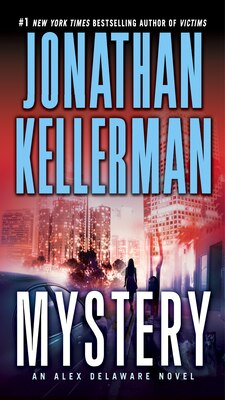 Book Mystery: An Alex Delaware Novel by Jonathan Kellerman