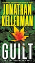 Guilt: An Alex Delaware Novel by Jonathan Kellerman