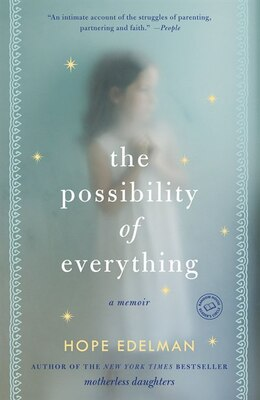 Book The Possibility Of Everything: A Memoir by Hope Edelman