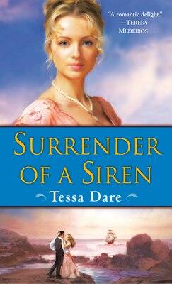 Book Surrender Of A Siren: A Novel by Tessa Dare