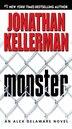 Monster: An Alex Delaware Novel by Jonathan Kellerman