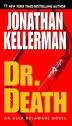 Dr. Death: An Alex Delaware Novel by Jonathan Kellerman