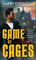 Game Of Cages: A Twenty Palaces Novel by Harry Connolly