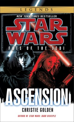 Book Ascension: Star Wars Legends (fate Of The Jedi) by CHRISTIE GOLDEN