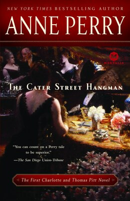 Book The Cater Street Hangman: The First Charlotte And Thomas Pitt Novel by Anne Perry