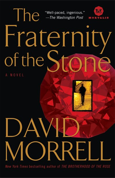 The Fraternity Of The Stone: A Novel by DAVID MORRELL