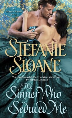Book The Sinner Who Seduced Me: A Regency Rogues Novel by Stefanie Sloane