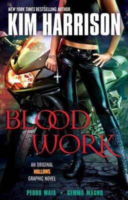 Book Blood Work: An Original Hollows Graphic Novel by Kim Harrison