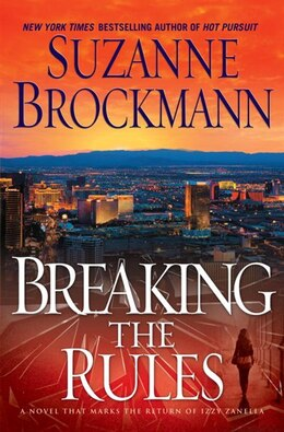 Book Breaking The Rules: A Novel by Suzanne Brockmann