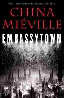 Embassytown de China Mieville