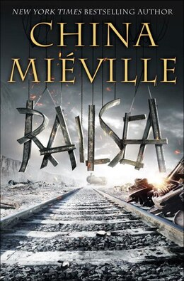 Book Railsea by China Mieville
