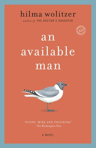 An Available Man: A Novel by Hilma Wolitzer