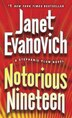 Notorious Nineteen: A Stephanie Plum Novel by Janet Evanovich
