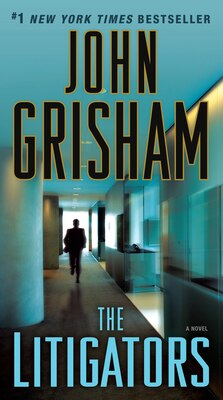 Book The Litigators: A Novel by John Grisham