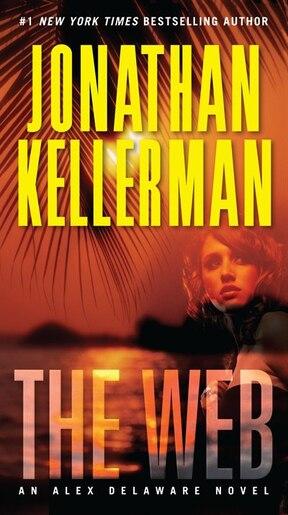 The Web: An Alex Delaware Novel by Jonathan Kellerman