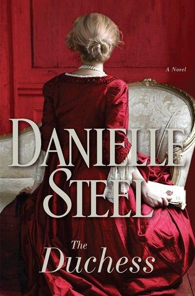 DUCHESS: A Novel by DANIELLE STEEL