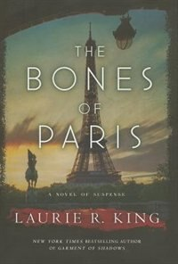 Book The Bones Of Paris: A Stuyvesant & Grey Novel by Laurie R King