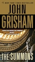 The Summons: A Novel by John Grisham