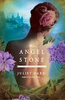 ANGEL STONE: A Novel