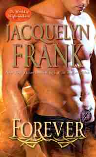 Forever: The World Of Nightwalkers by Jacquelyn Frank