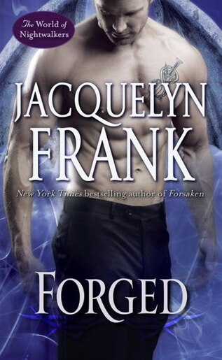 Forged The World Of Nightwalkers Book By Jacquelyn Frank Mass